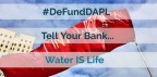 De-Fund the Dakota Access Pipeline on Sacred Sioux Lands