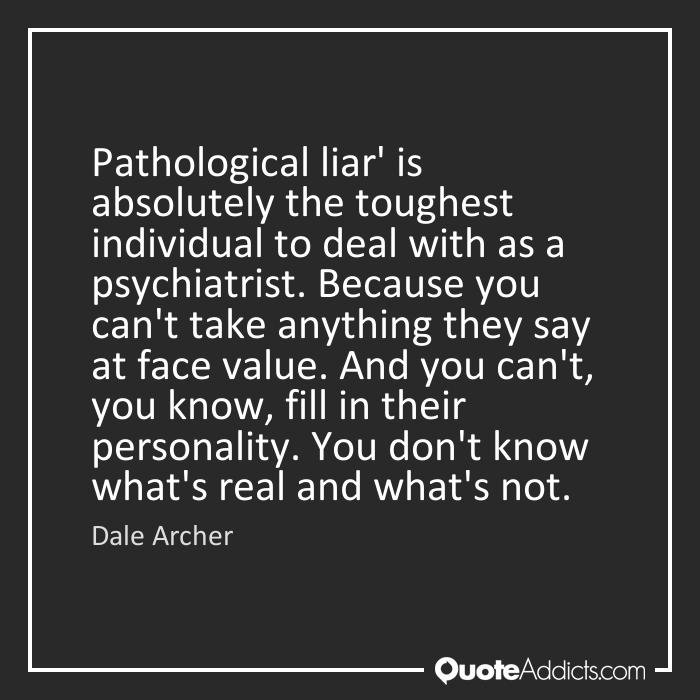 Compulsive liar quotes